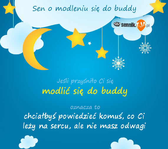 Sen o modleniu się do buddy
